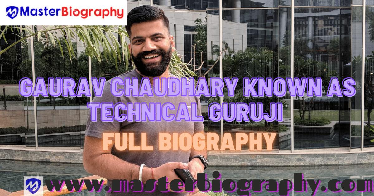 Technical Guruji full biography